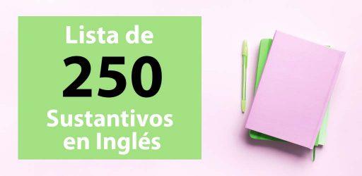 lista de 250 sustantivos en inglés, academia access
