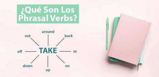 que son los phrasal verbs en ingles academia access
